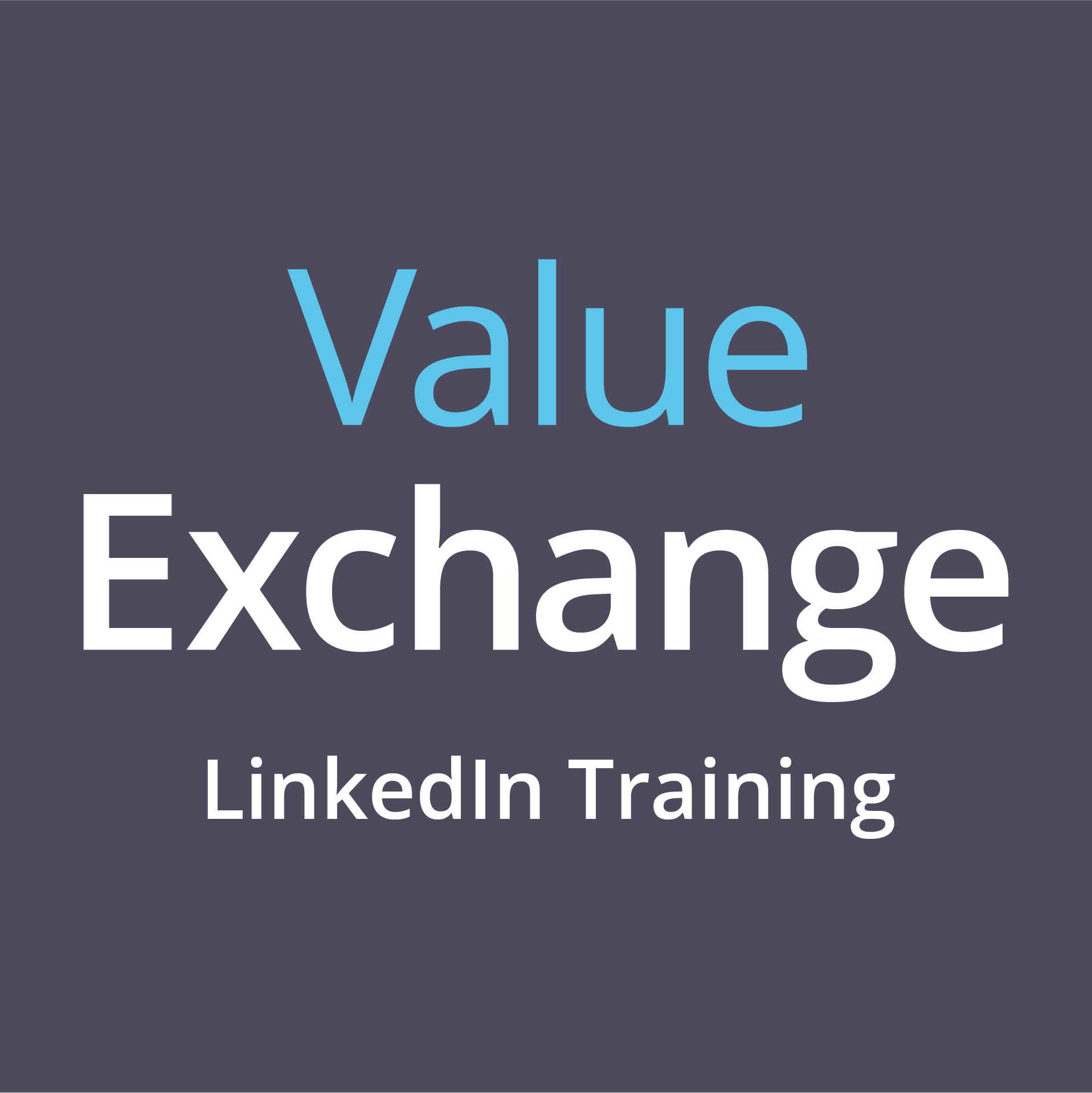 Value Exchange LinkedIn training